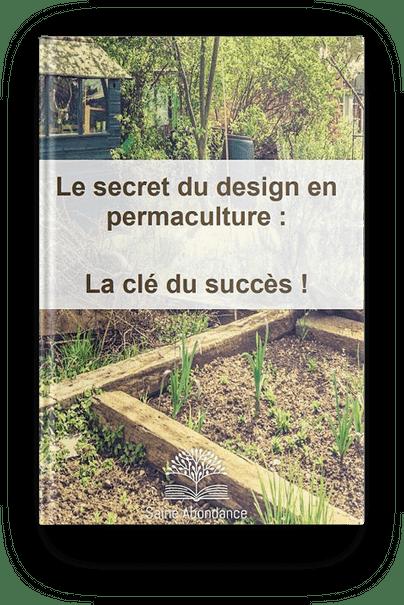Le secret du design en permaculture