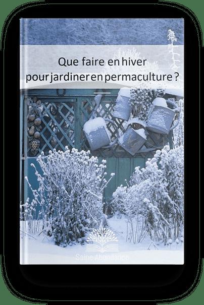 Que faire en hiver pour jardinier en permaculture